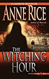 The Witching Hour (Lives of Mayfair Witches, Band 1)