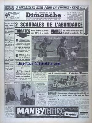 journal-du-dimanche-le-no-720-du-04-09-1960-2-scandales-de-l-39-abondance-tomates-et-viande-les-sports-les-jeux-olympiques-yves-montand-a-hollywood-j-39-ai-frolela-depression-de-gaulle-et-fanfani-2-heures-de-tete-a-tete-a-rambouillet