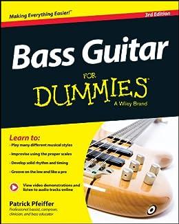 Bass Guitar For Dummies von [Pfeiffer, Patrick]