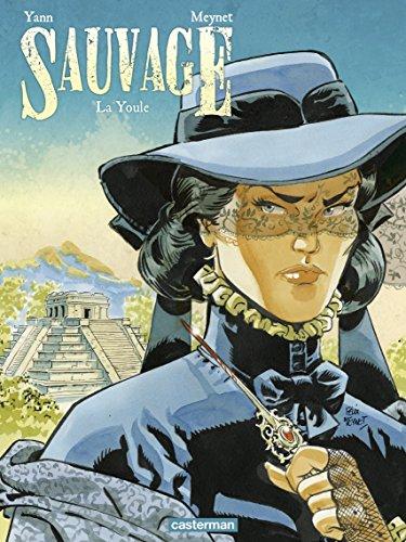 Sauvage (Tome 3)  - La Youle