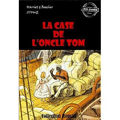 La Case de l'Oncle Tom: édition intégrale (Jeunesse)