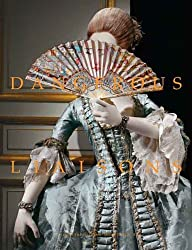 Dangerous Liaisons: Fashion and Furniture in the Eighteenth Century (Metropolitan Museum of Art) by Harold Koda (2006-04-17)
