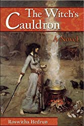 The Witch's Cauldron: A Novel (English Edition)