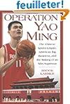 Operation Yao Ming: The Chinese Sport...