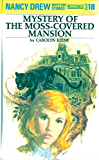 Nancy Drew 18: Mystery of the Moss-Covered Mansion (Nancy Drew Mysteries)