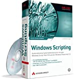 Windows Scripting - Für alle Windows-Versionen (inkl. XP, Server 2003/R2, Server 2008/R2, Vista, Windows 7): Automatisierte Systemadministration mit 5.8 und der Windows PowerShell 2.0 (net.com)