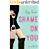 Shame On You (Fool Me Once Book 1) (English Edition)