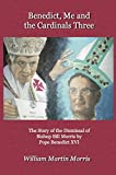 Front cover for the book Benedict, Me and the Cardinals Three by William Morris