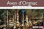 Aven d'Orgnac : Paysages souterrains...