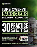#5: 30 Practice Sets IBPS-VIII Bank Clerk Preliminary Examination 2018