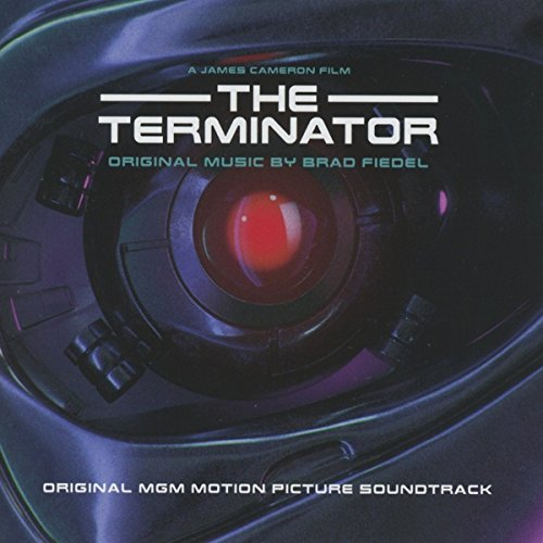Terminator Original Soundtrack by Brad Fiedel