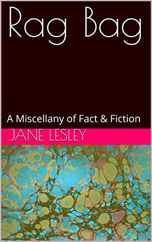 Rag Bag: A Miscellany of Fact & Fiction (English Edition) - Rag Bag