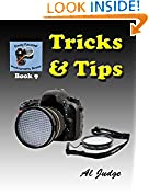 #10: Tricks & Tips! (Finely Focused Photography Books Book 9)