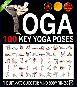 Yoga: 100 Key Yoga Poses and Postures Picture Book for ...