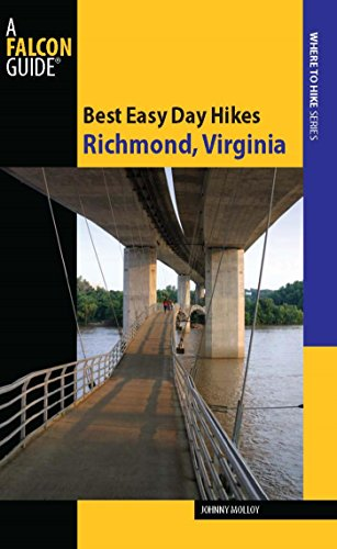 Best Easy Day Hikes Richmond, Virginia (Best Easy Day Hikes Series) (English Edition)