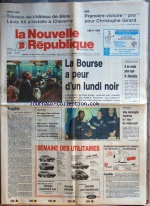 NOUVELLE REPUBLIQUE (LA) [No 13692] du 16/10/1989 - LA BOURSE A PEUR D'UN LUNDI NOIR - AFRIQUE DU SUD / IL NE RESTE PLUS QUE MANDELA - FRAGILITE PAR GUENERON - MARCHAIS ET FITERMAN / DESACCORD PUBLIC - DORDOGNE / LE GENERAL FAVREAU VICTIME DE MALFRATS - LES SPORTS - UNE MENINGITE FOUDROIE LA STAR DU VOLLEY FRED LAWSON-BODY - VICTOIRE PRO POUR GIRARD par Collectif