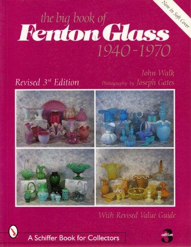 The Big Book of Fenton Glass: 1940-1970 -