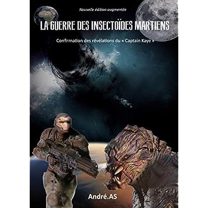 LA GUERRE DES INSECTOÏDES MARTIENS - NOUVELLE ÉDITION AUGMENTÉE