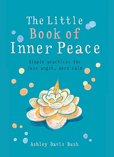 The Little Book of Inner Peace (MBS Little book of...) -