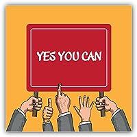 Yes You Can Slogan Kunst Dekor Aufkleber 12 x 12 cm