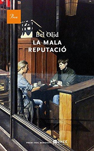 La mala reputació (A TOT VENT-RÚST) por Isabel Olid Báez