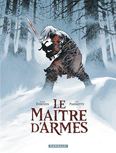 Le maître d'armes - tome 1 - Le maître d'armes - One-shot par Dorison Xavier