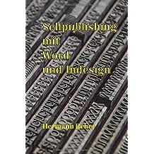 Selfpublishing mit Word und Indesign