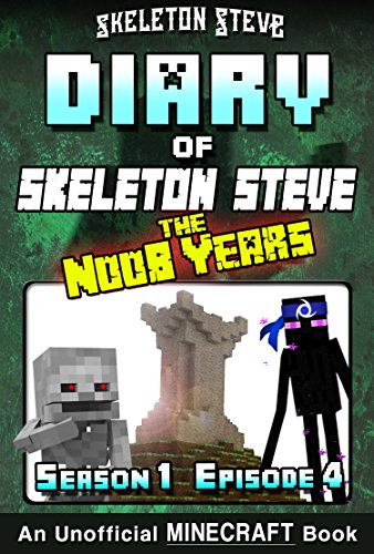 Diary of Minecraft Skeleton Steve the Noob Years - Season 1 ...