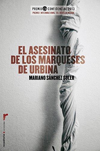 El asesinato de los marqueses de Urbina (Criminal (roca)) por Mariano Sánchez Soler
