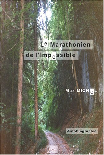Le Marathonien de l'impossible