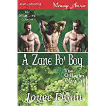 A Zane Po' Boy [The O'Hagan Way 3] (Siren Publishing Menage Amour ManLove) (O'Hagan Way, Siren Publishing Menage Amour Manlove) by Joyee Flynn (2012-06-13)