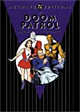 Doom Patrol Archives, The: VOL 01 by Bob Haney (April 01,2002)