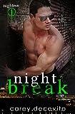 Night Break (Nightshade Book 1)