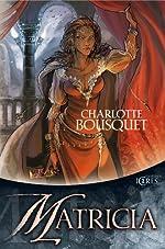 Matricia de Charlotte Bousquet