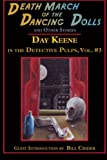 Death March of the Dancing Dolls and Other Stories: Vol. 3 Day Keene in the Detective Pulps