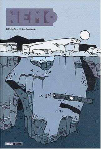 Nemo, tome 3 : La Banquise