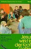 Biblische Geschichten für Kinder / Jesus wirkt in der Kraft Gottes (Edition C. Unterreihe M - Medium)
