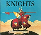 Knights: a 3-Dimensional Exploration (3-Dimensional Exploration Books)