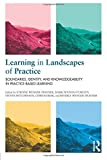 Best Practice In Teaching And Learnings - Learning in Landscapes of Practice: Boundaries, identity, Review