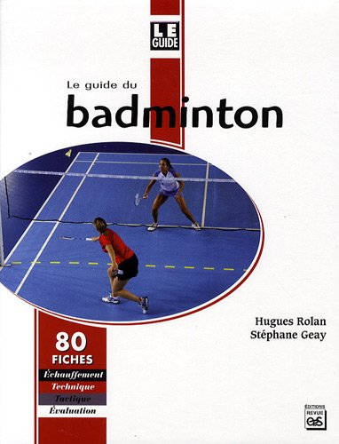 Le Guide du Badminton
