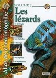 Atlas de la terrariophilie - Les Lézards