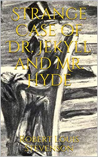 Jekyll and Mr. Hyde (Illustrated) (English Edition) ()