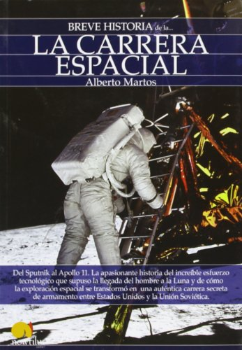 Breve historia de la carrera espacial/ Brief History of Space Race (Breve Historia/ Brief History)
