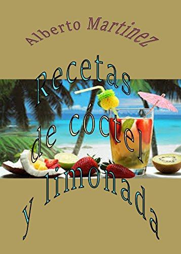 Recetas de cóctel y limonada por Alberto Martinez