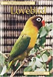 Pet Owner's Guide to the Lovebird (Pet owner's guides)