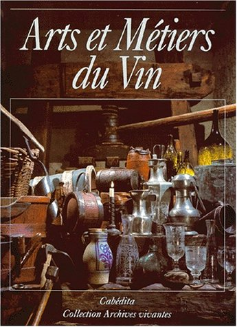 Arts et métiers du vin par Collectif