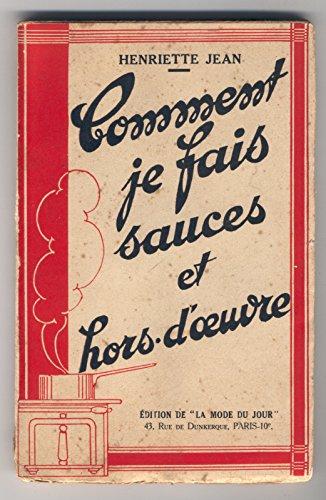 Download Henriette Babet-Charton. Comment je fais sauces et hors-d'oeuvre