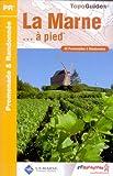 Telecharger Livres La Marne a pied 42 Promenades et randonnees (PDF,EPUB,MOBI) gratuits en Francaise