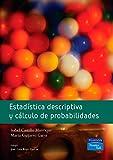 Estadística descriptiva y cálculo de probabilidades