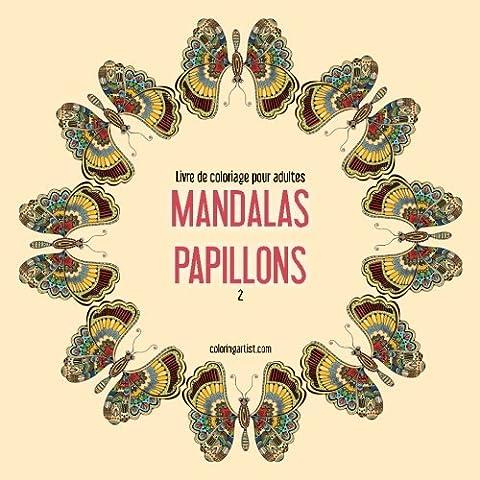 Livre de coloriage pour adultes Mandalas papillons 2